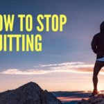 how to stop quitting your diet
