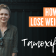 how to lose weight on tamoxifen